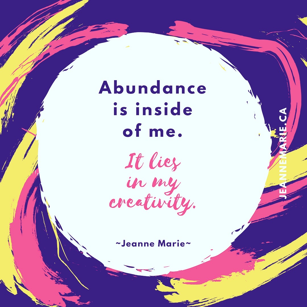 Abundance is inside of me