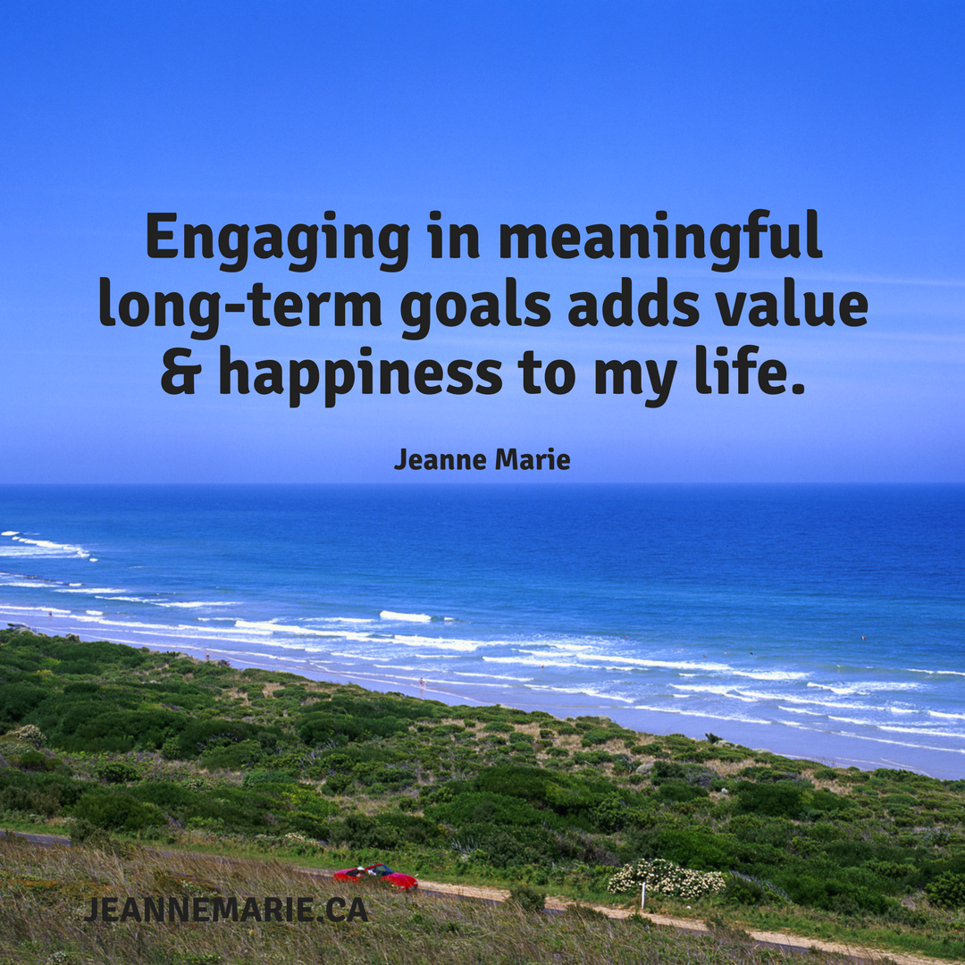 Engaging in meaningful long-term goals