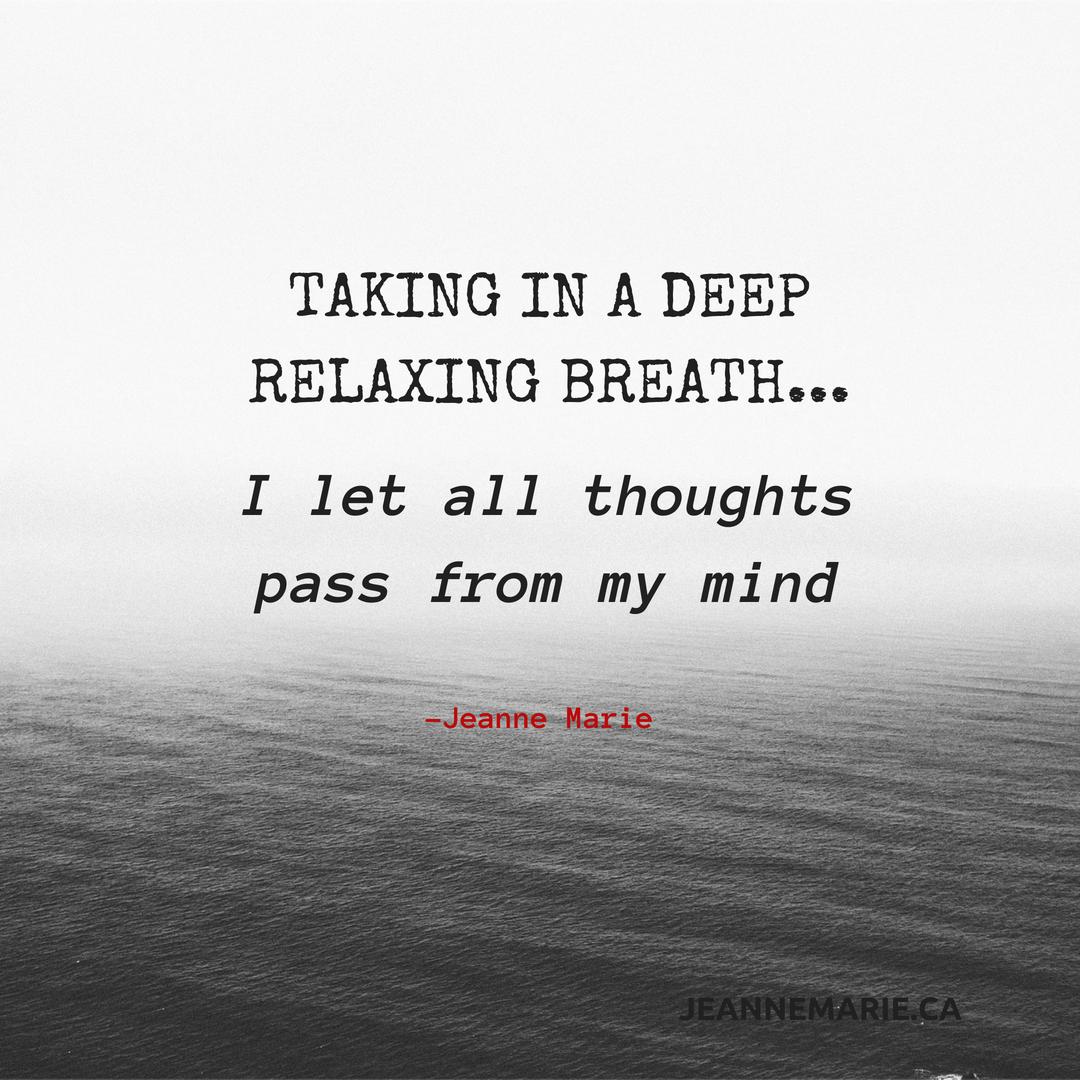 Taking in a deep relaxing breath