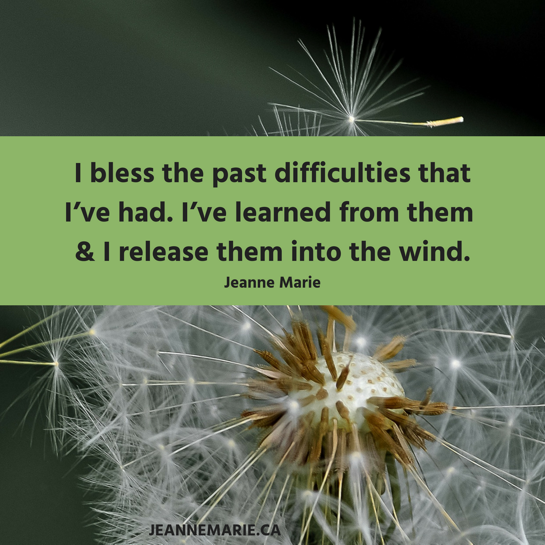 I bless the past difficulties that I've had