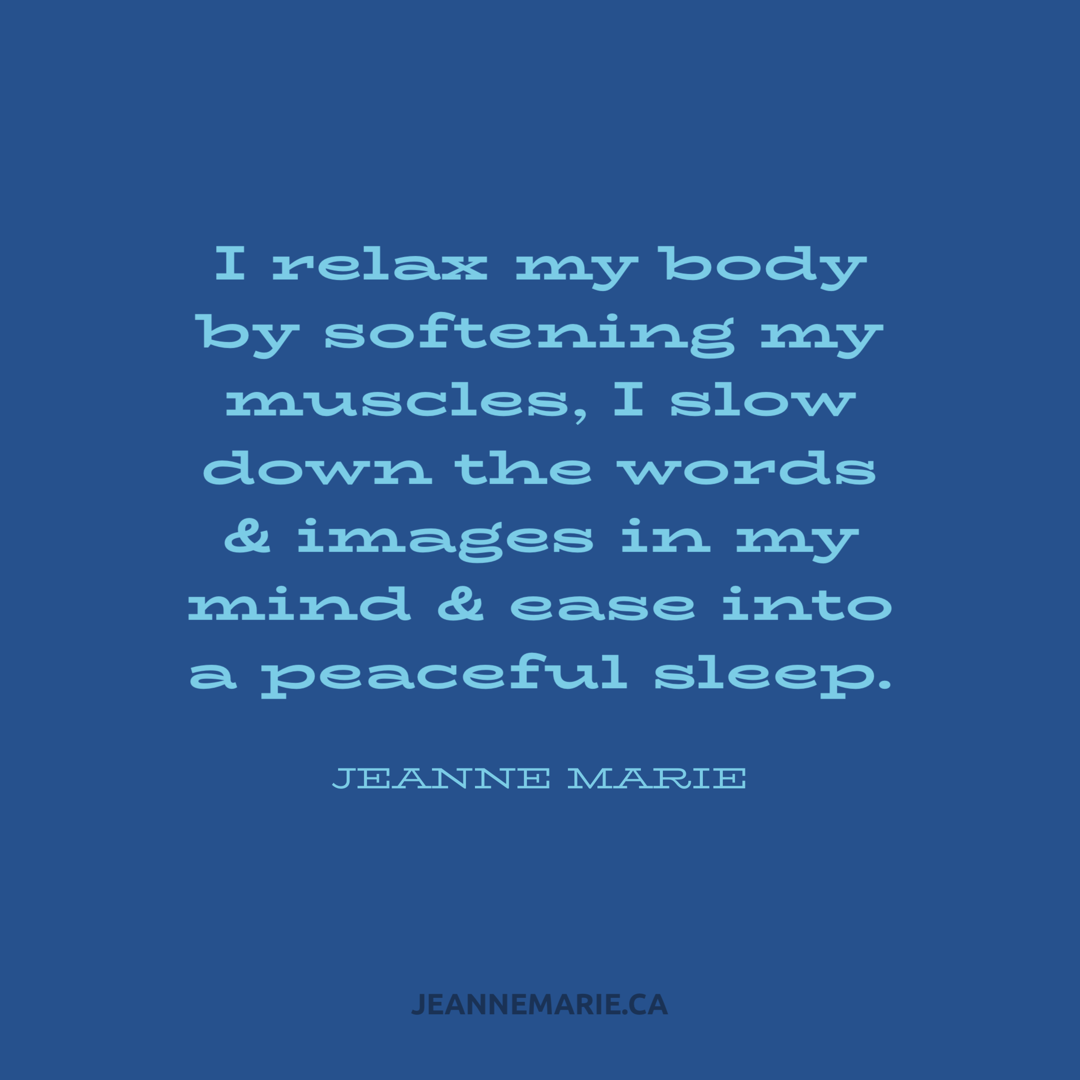 I relax my body by softening my muscles