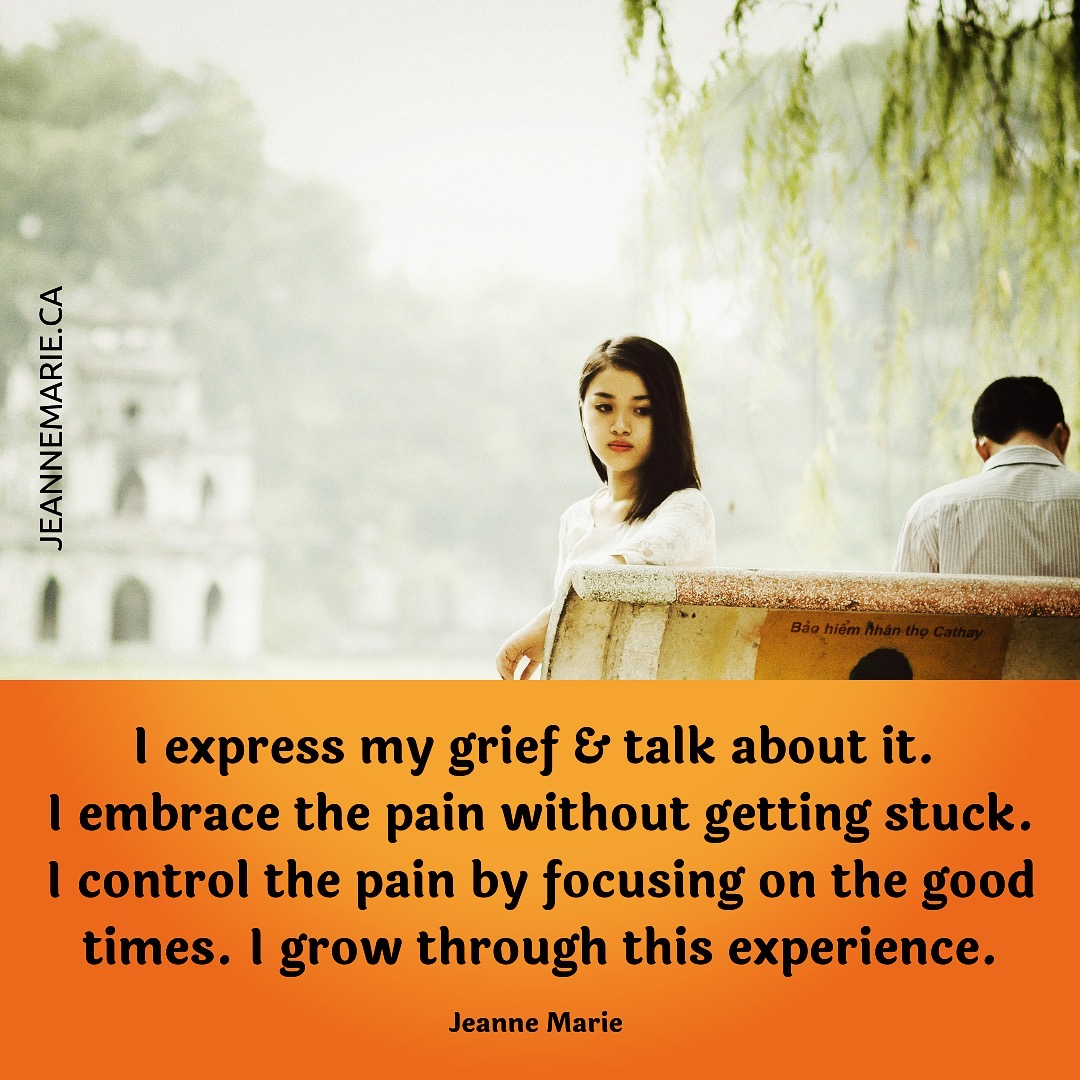 I express my grief and talk about it.