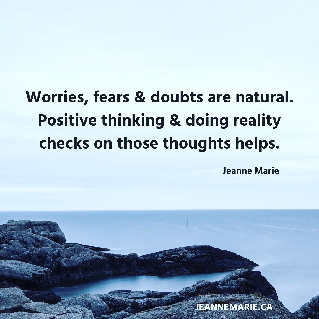 Worries, fears and doubts are natural