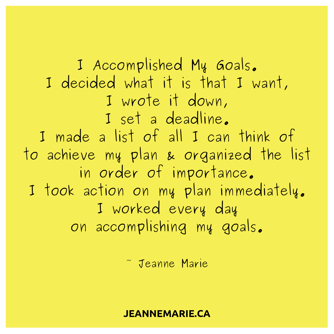I accomplished my goals