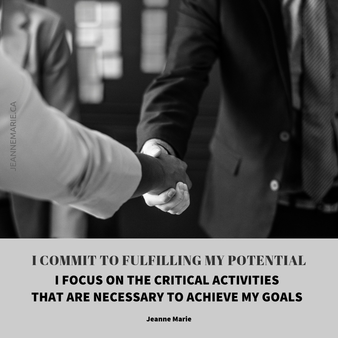 I commit to fulfilling my potential