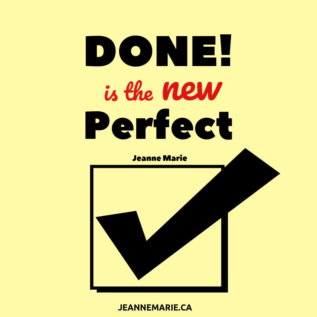 Done! Is the new perfect